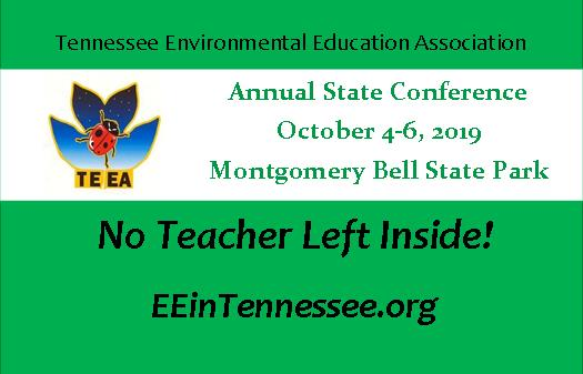 Environmental Education in Tennessee - TEEA Statewide Conference and